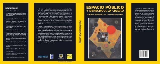 Otras Publicaciones de UN-Habitat / Colombia: • Hábitat y Desarrollo Humano. • Formulación y Aplicación de la Ley 388 de 1...
