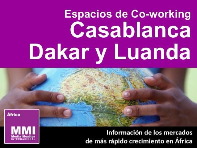Espacios de Co-working Casablanca Dakar y Luanda