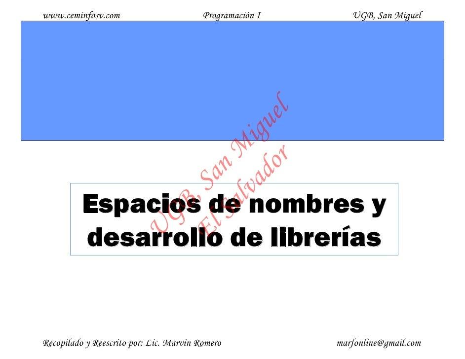 www.ceminfosv.com                        Programación I      UGB, San Miguel                                        r l   ...