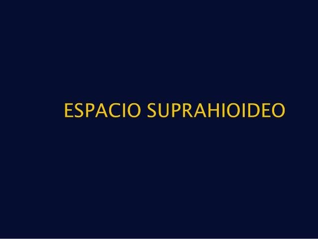  Anterior ◦ Suprahioideo  Submentoniano  Submandibular ◦ Infrahioideo  Muscular (omotraqueal)  Carotídeo  Posterior ...