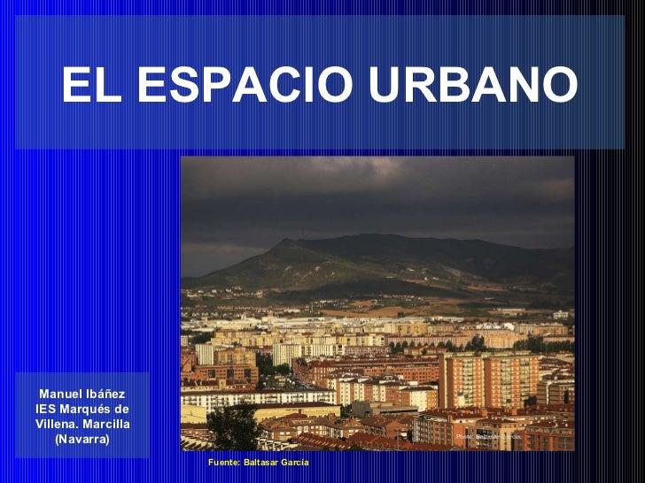 El espacio urbano espa ol - Tipos de espacios ...