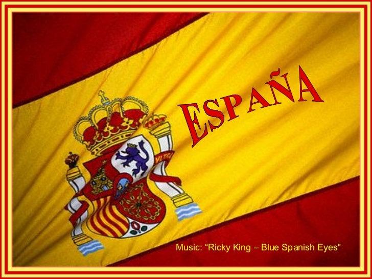 "ESPAÑA Music: ""Ricky King – Blue Spanish Eyes"""