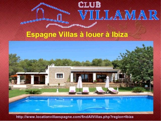 Espagne Villas à louer à Ibiza http://www.locationvillaespagne.com/findAllVillas.php?region=Ibiza