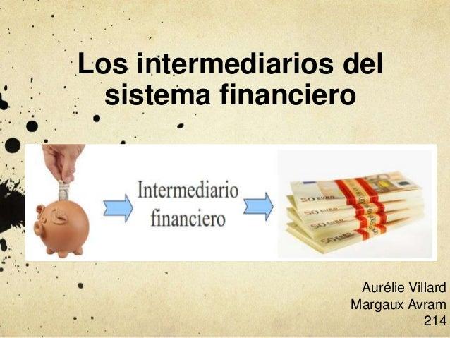 Presentacion : los intermediarios financieros