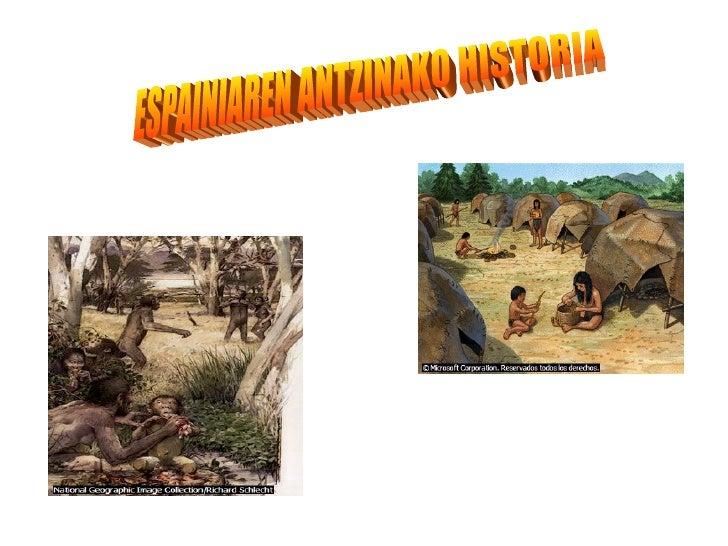 ESPAINIAREN ANTZINAKO HISTORIA