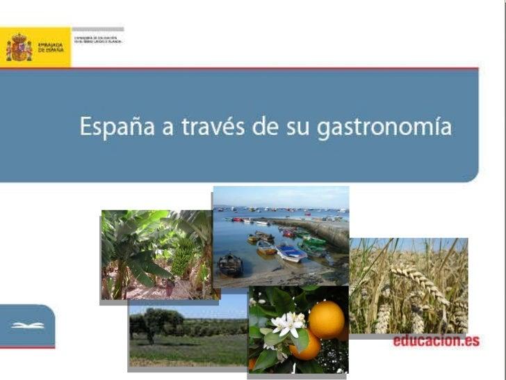 España  a través de su gastronomía