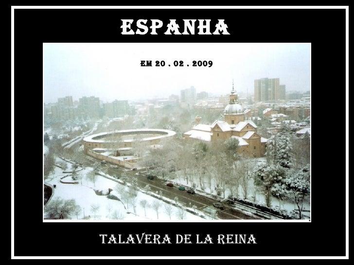Espanha  Talavera de la reina EM 20 . 02 . 2009