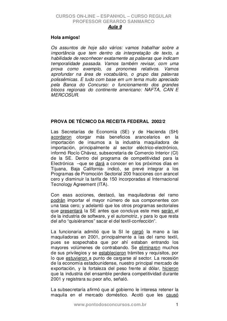 CURSOS ON-LINE – ESPANHOL – CURSO REGULAR       PROFESSOR GERARDO SANMARCO                     Aula 9Hola amigos!Os assunt...