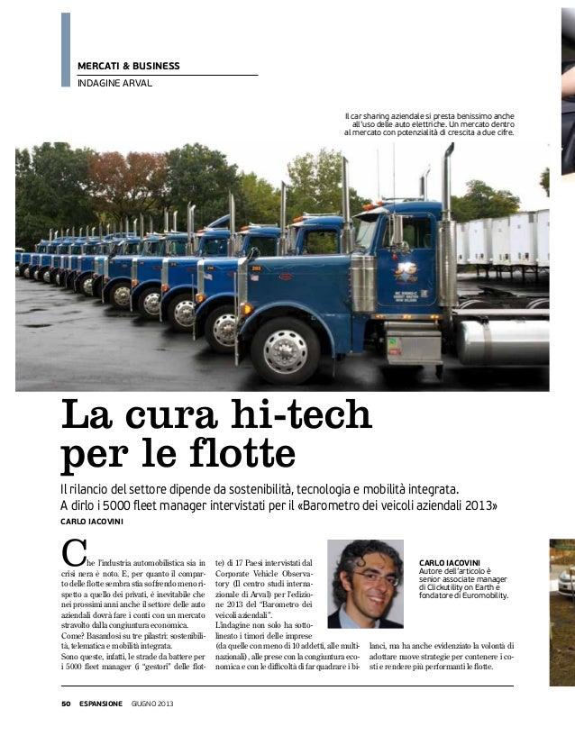 50 espansione giugno 2013mercati & businessindagine arvalLa cura hi-techper le flotteCarlo IacoviniIl rilancio del settore...