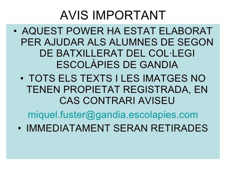 AVIS IMPORTANT <ul><li>AQUEST POWER HA ESTAT ELABORAT PER AJUDAR ALS ALUMNES DE SEGON DE BATXILLERAT DEL COL·LEGI ESCOLÀPI...
