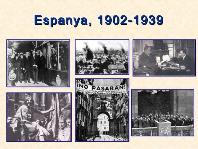 Espanya, 1902-1939Espanya, 1902-1939