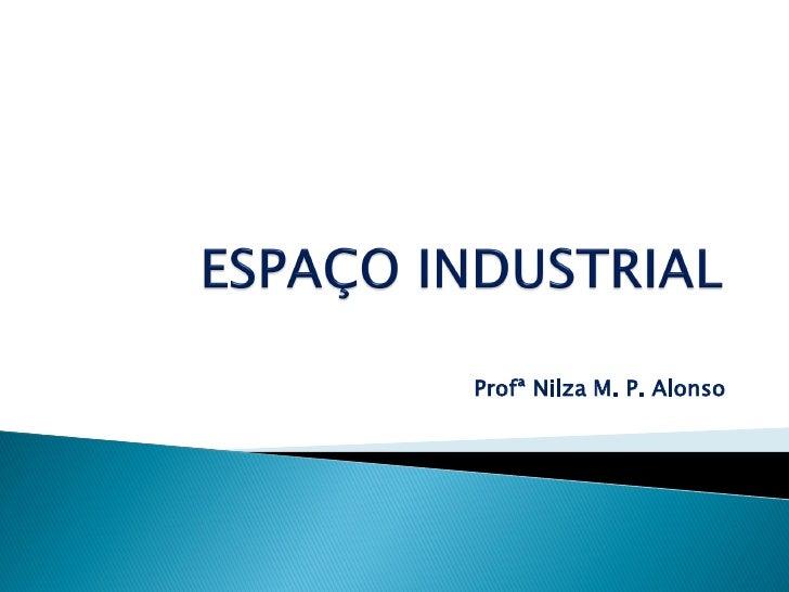 Profª Nilza M. P. Alonso