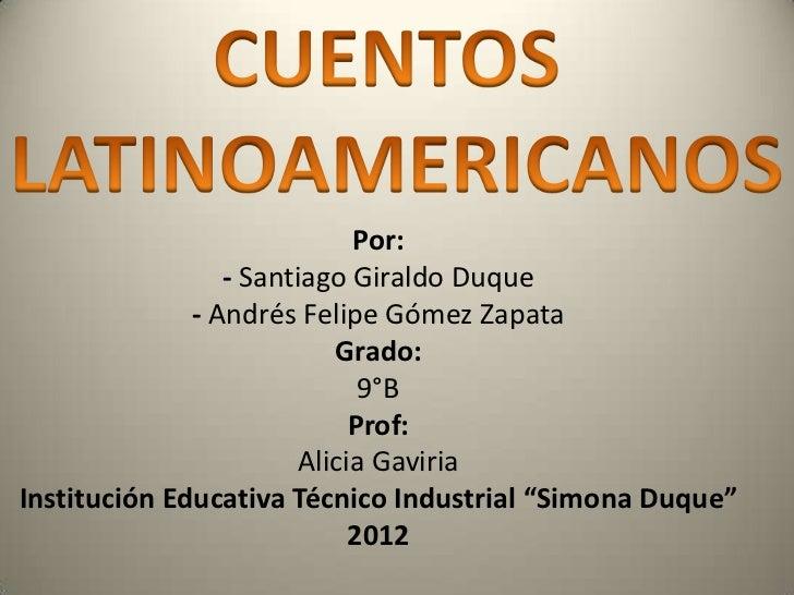 Español cuentos latinoamericanos