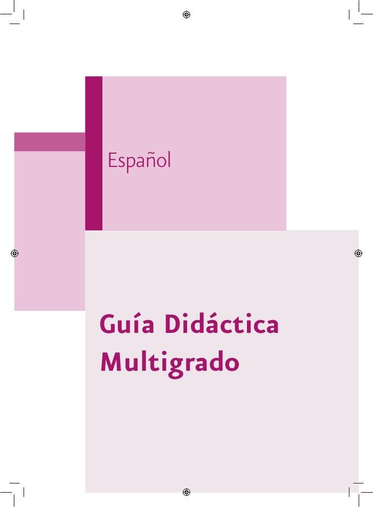 EspañolGuía DidácticaMultigrado