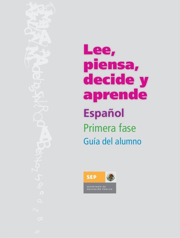 """Libro de Español para el Alumno """"Lee. Piensa, Decide y Aprende"""""""