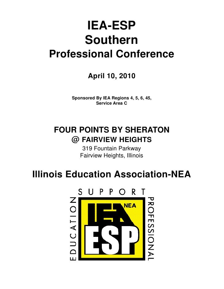 IEA-ESP               Southern    Professional Conference                April 10, 2010          Sponsored By IEA Regions ...