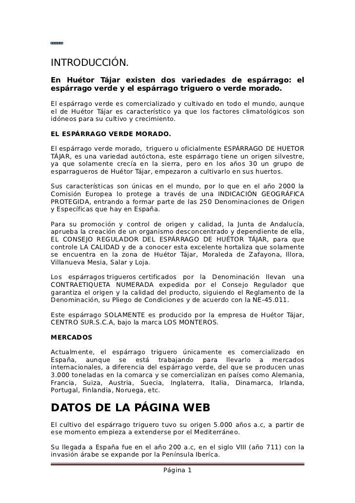 INTRODUCCIÓN.En Huétor Tájar existen dos variedades de espárrago: elespárrago verde y el espárrago triguero o verde morado...