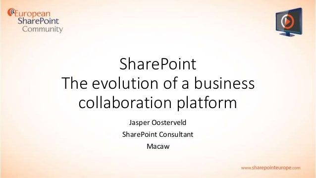 ESPC14 Training Week - SharePoint the evolution of a business collaboration platform