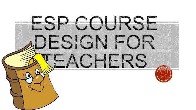 Esp course design for teachers