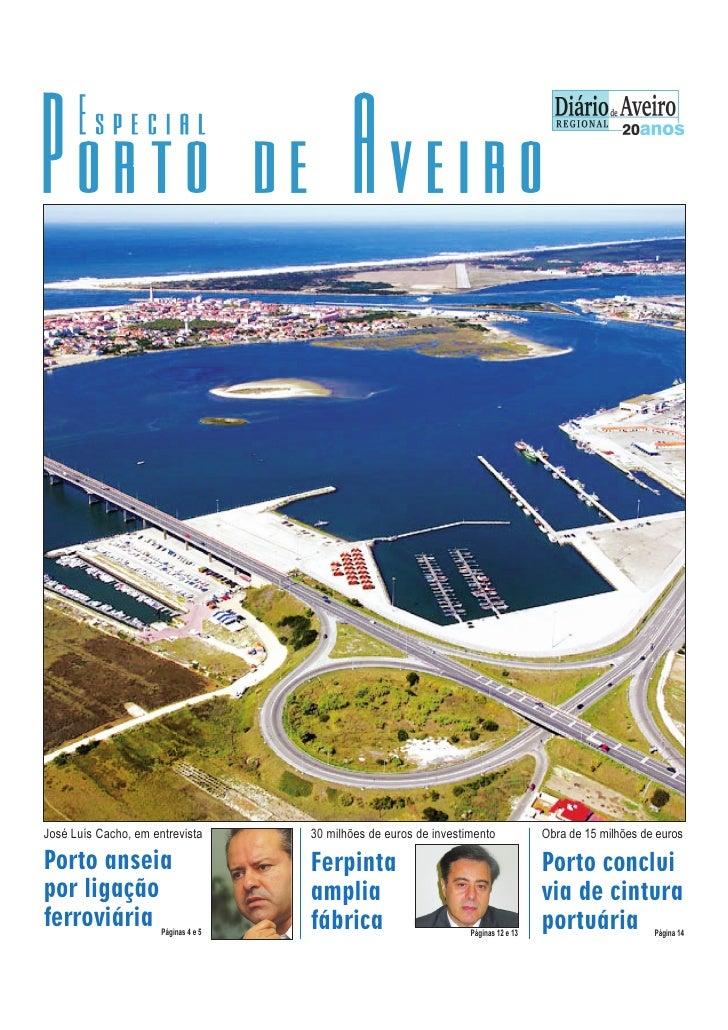 José Luís Cacho, em entrevista        30 milhões de euros de investimento             Obra de 15 milhões de euros  Porto a...