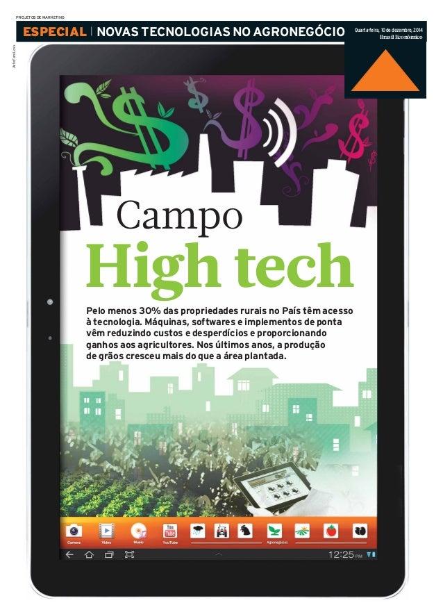 ESPECIAL NOVASTECNOLOGIASNOAGRONEGÓCIO  Campo  High tech  ArteFaniLoss  PROJETOSDEMARKETING  Quarta-feira, 10 de dezembro,...