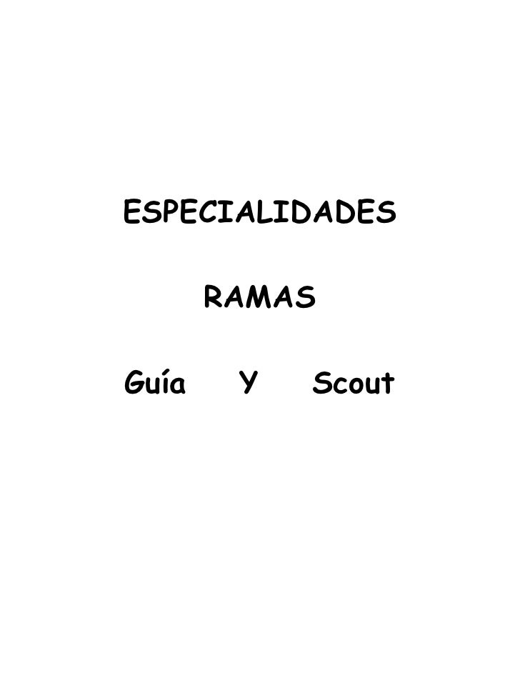ESPECIALIDADES       RAMASGuía    Y   Scout