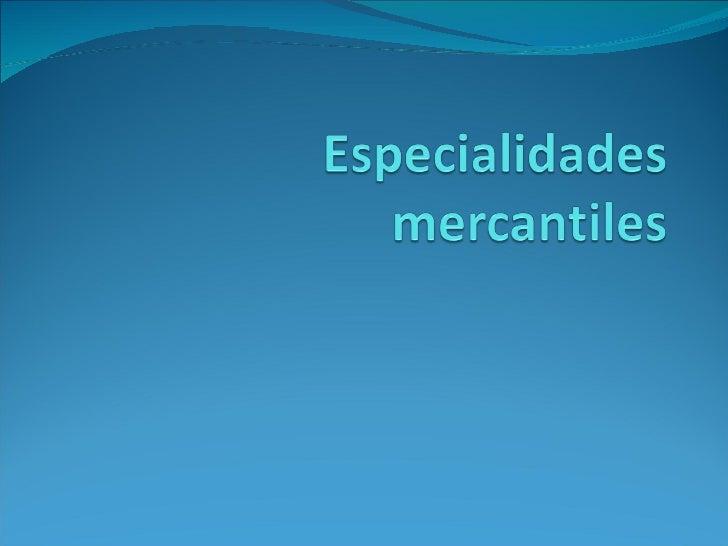 Especialidades Mercantiles1