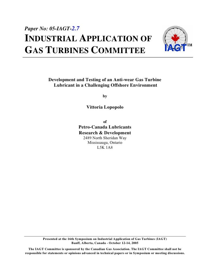 Paper No: 05-IAGT-2.7 INDUSTRIAL APPLICATION OF GAS TURBINES COMMITTEE                 Development and Testing of an Anti-...