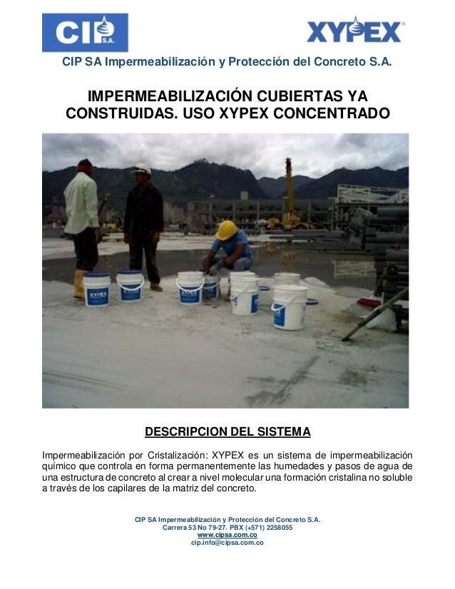 CIP SA Impermeabilización y Protección del Concreto S.A. CIP SA Impermeabilización y Protección del Concreto S.A. Carrera ...