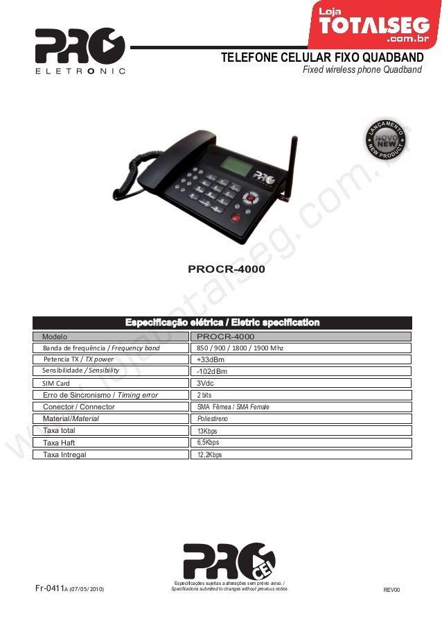 Especificação Técnica do Celular Fixo de Mesa Quadband  PROCR-4000 Proeletronic - LojaTotalseg.com.br