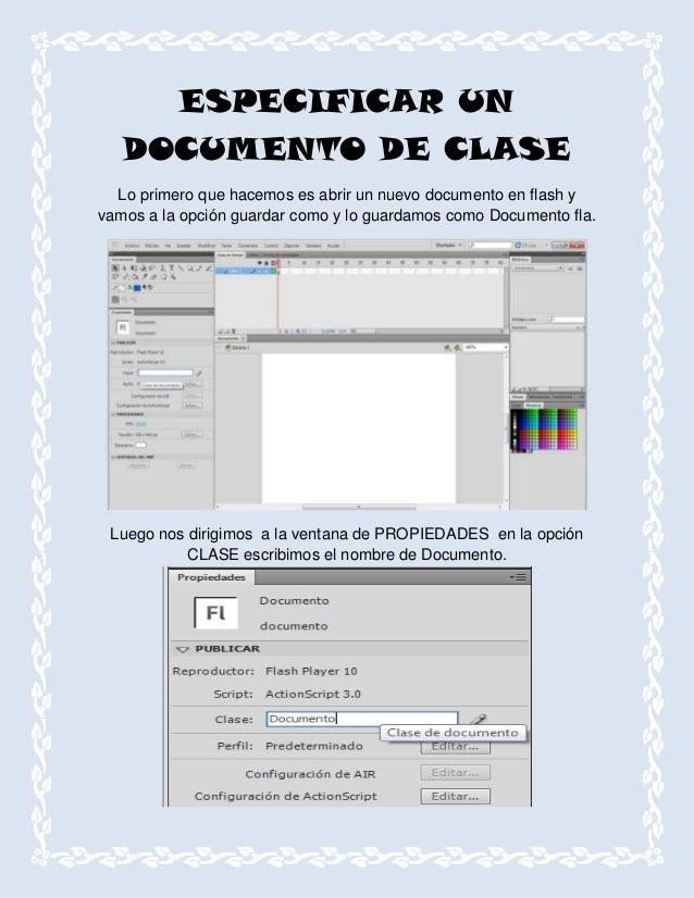 ESPECIFICAR UN   DOCUMENTO DE CLASE  Lo primero que hacemos es abrir un nuevo documento en flash yvamos a la opción guarda...