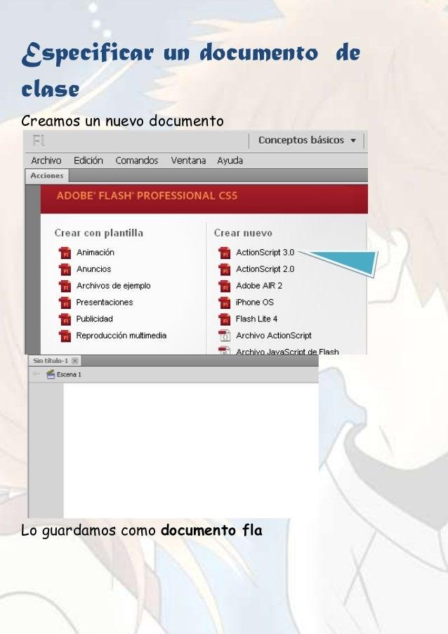 Especificar un documento declaseCreamos un nuevo documentoLo guardamos como documento fla