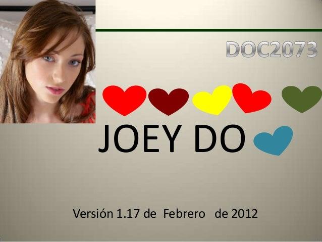 JOEY DOVersión 1.17 de Febrero de 2012