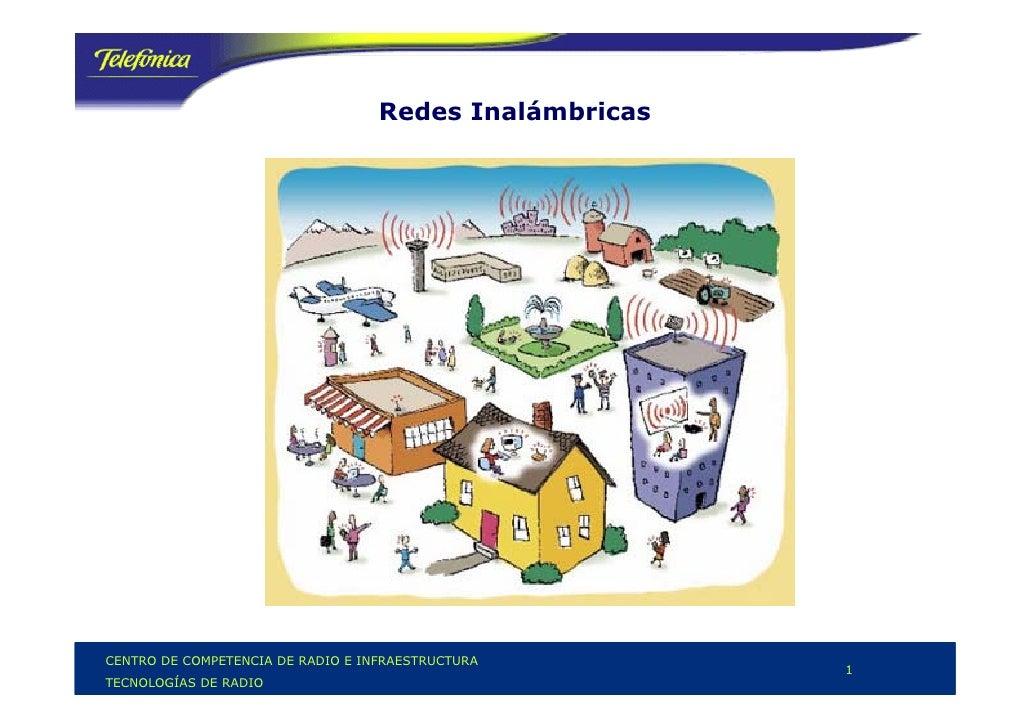 Redes Inalámbricas     CENTRO DE COMPETENCIA DE RADIO E INFRAESTRUCTURA                                                   ...
