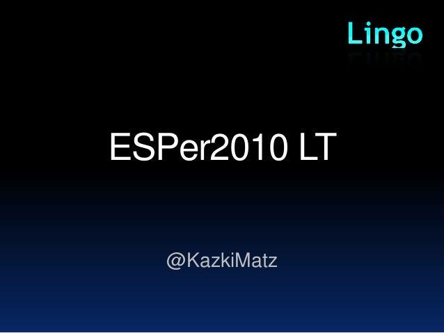 ESPer2010 LT @KazkiMatz