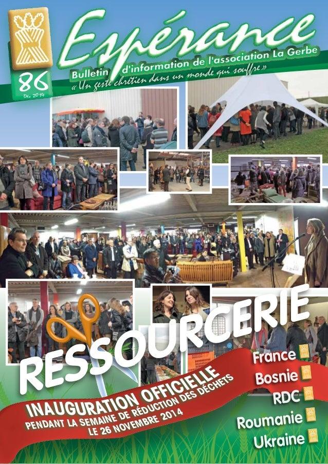 France Bosnie RDC Roumanie Ukraine Déc 2014 86 «Un geste chrétien dans un monde qui souffre» INAUGURATION OFFICIELLE PEN...