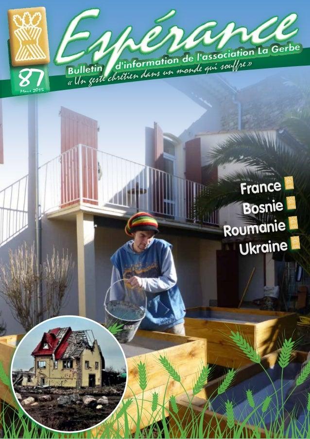 «Un geste chrétien dans un monde qui souffre» Mars 2015 87 France Bosnie Roumanie Ukraine