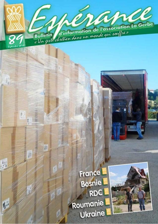France Bosnie RDC Roumanie Ukraine Septembre 2015 89 «Un geste chrétien dans un monde qui souffre»