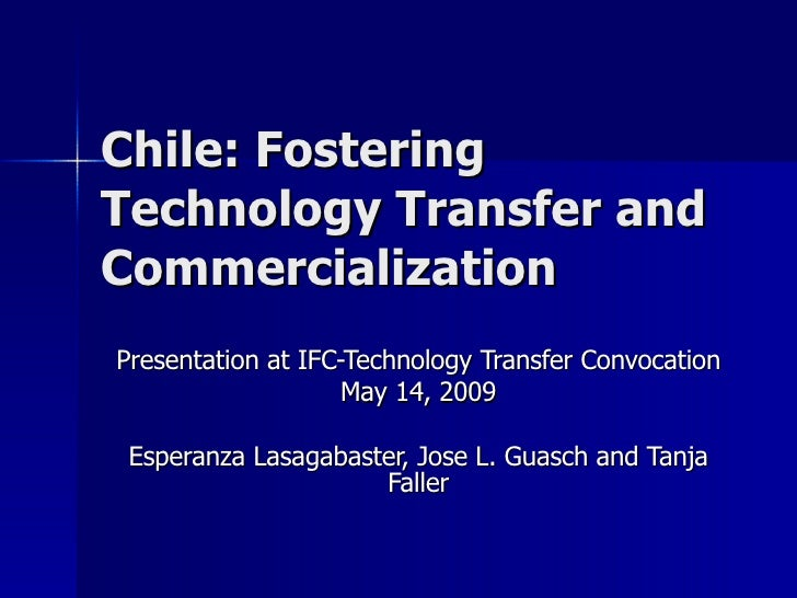 Technology Transfer and Commercialization in Chile
