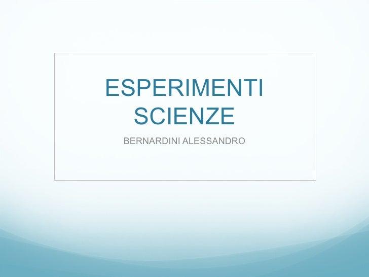 Esperimenti Scienze
