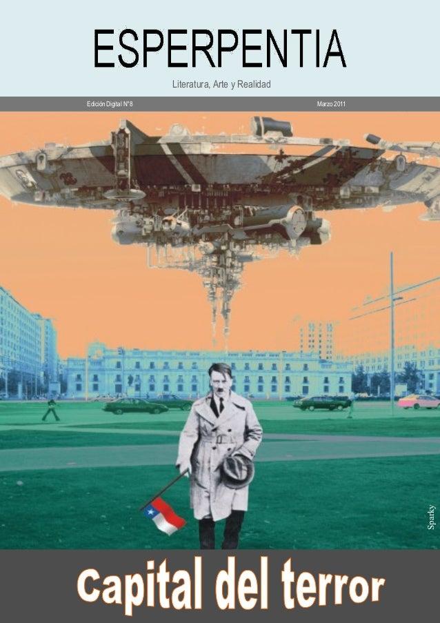 ESPERPENTIADigitalN°8/Marzo2011 Literatura, Arte y Realidad Edición Digital N°8 Marzo 2011 L Sparky