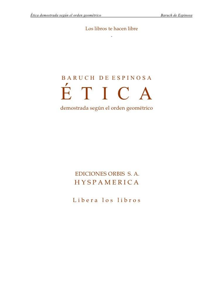 Espinosa, baruch etica demostrada segun el orden geométrico
