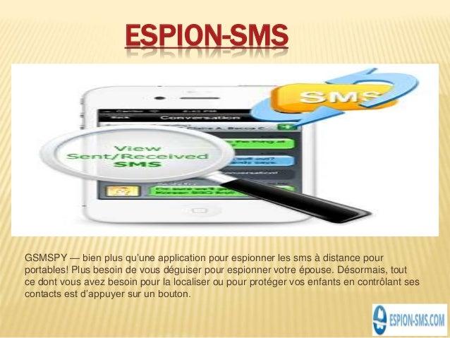 ESPION-SMS GSMSPY — bien plus qu'une application pour espionner les sms à distance pour portables! Plus besoin de vous dég...