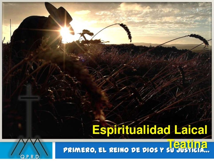 1                 Espiritualidad Laical                                       Teatina           Primero, el Reino de Dios ...