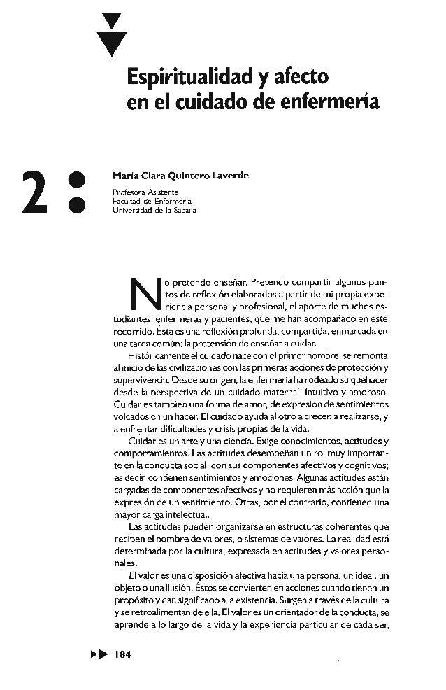 Espiritualidad y afecto  en el cuidado de enfermería  María Clara Quintero Laverde  Profesora Asistente  Facultad de Enfer...