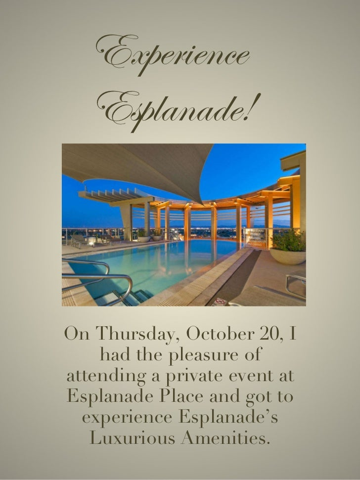 Experience  Esplanade! On Thursday, October 20, I had the pleasure of attending a private event at Esplanade Place and got...