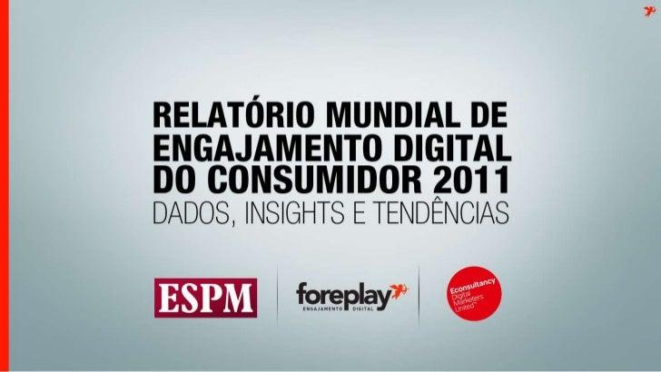Espm - Relatorio engajamento digital 2011 - Expandido
