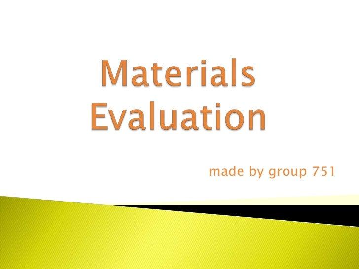 Esp materials evaluation
