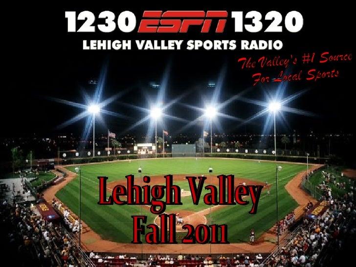 •ESPN Radio • World Wide Leader in   Sports•Allentown- • SimulcastBethlehem Two Signals    • ESPN 1320 AM      • WTKZ-AM, ...