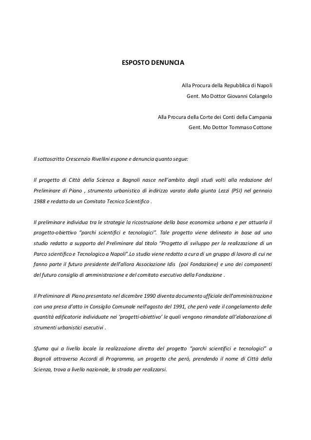 ESPOSTO DENUNCIA                                                                   Alla Procura della Repubblica di Napoli...